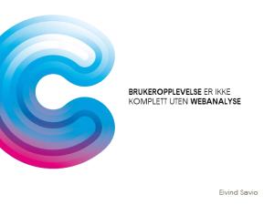 Hvordan Webanalyse kan gjøre Brukeropplevelsen bedre