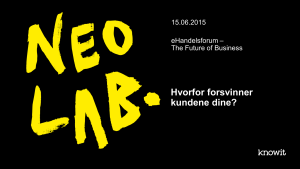 The Future of Business - Hvorfor forsvinner kundene dine